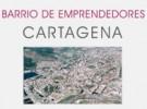 Proyecto Barrio de Emprendedores de Cartagena