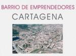 (Español) Proyecto Barrio de Emprendedores de Cartagena