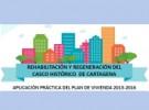 """Jornada """"Rehabilitación y Regeneración del Casco Histórico de Cartagena"""""""