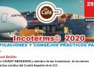 Webinar: INCOTERMS 2020. MODIFICACIONES Y CONSEJOS PRÁCTICOS PARA USO