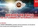 Webinar: MEDIOS DE PAGO EN EL COMERCIO INTERNACIONAL