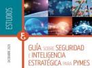 Guía sobre Seguridad e Inteligencia Estratégica para PYMES